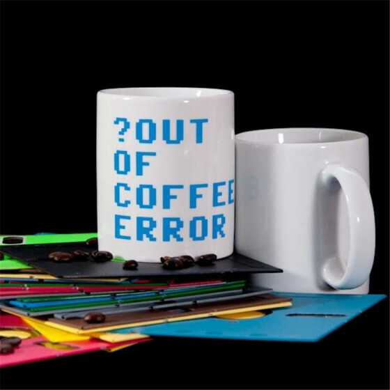 ?Out Of Coffee Error - Tasse
